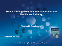Trends Driving Growth and Innovation in the Healthcare Industry