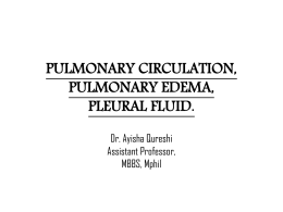 pulmonary circulation, pulmonary edema, pleural fluid.