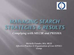 Complying with PRISMA & MECIR - Cochrane Effective Practice and