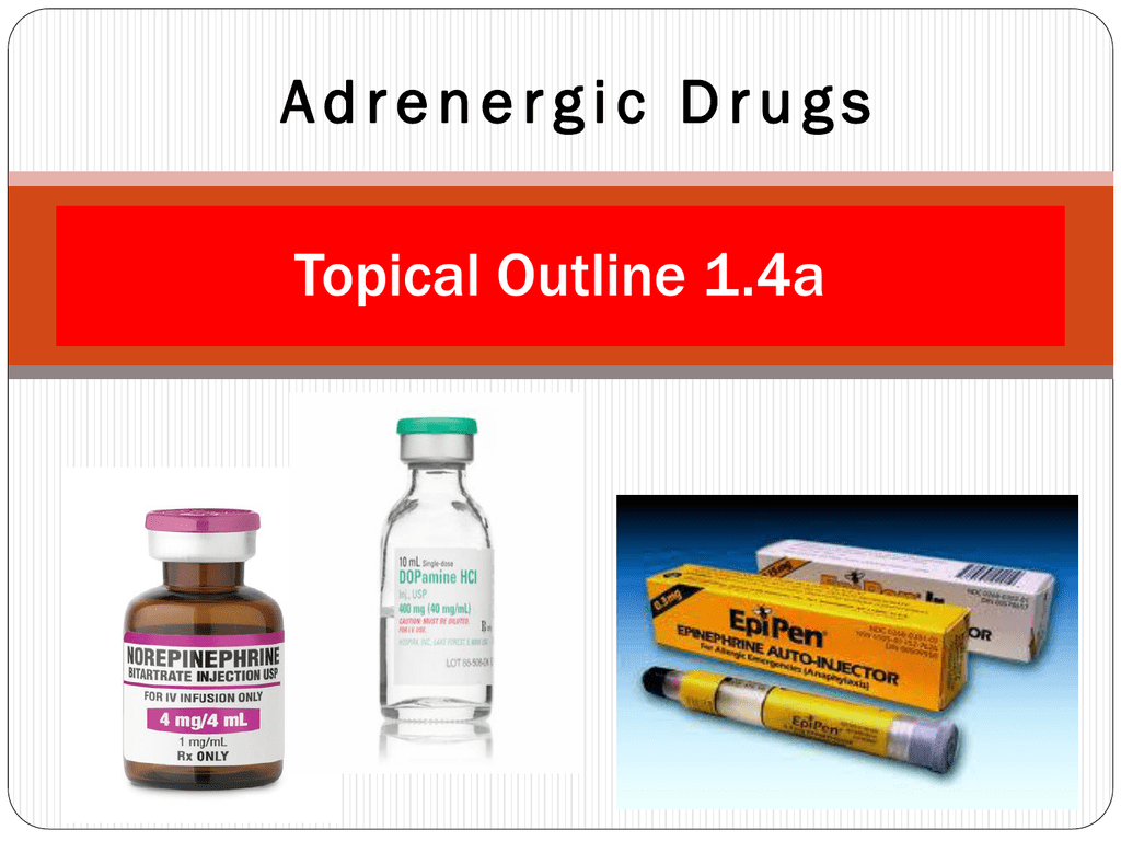 Adrenergic Drugs Nursing Pharmacology