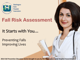 Fall Risk Assessment - Washington State Hospital Association