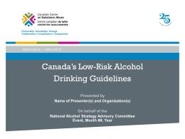 Canada*s Low-Risk Alcohol Drinking Guidelines