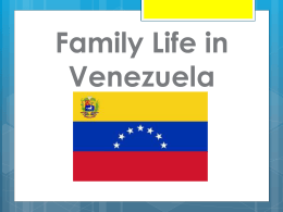 Family Life in Venezuela (Sofia)