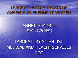 LABORATORY DIAGNOSIS OF ANAEMIA IN PREGNANT WOMEN