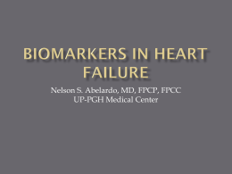 BIOMARKERS IN HEART FAILURE - Philippine Heart Association