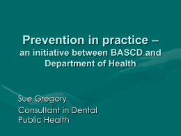 Prevention in practice – an initiative between BASCD and