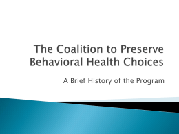 The Coalition to Preserve Behavioral Health Choices