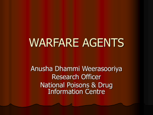 Warfare Agents Chemical Warfere Agents(CWE) Biological Weapons