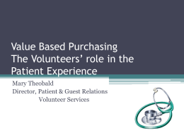 Value Based Purchasing The Volunteers` role in the