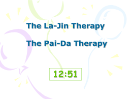 La-Jin Therapy and Pai