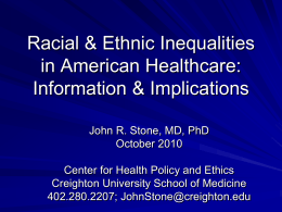 Eliminating Racial/Ethnic Health Inequalities