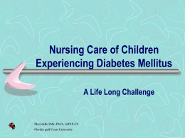 Nursing Care of Children Experiencing Diabetes Mellitus