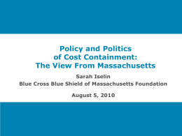 The View From Massachusetts - State Coverage Initiatives