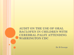 Audit on the use of oral Baclofen in children with cerebral palsy