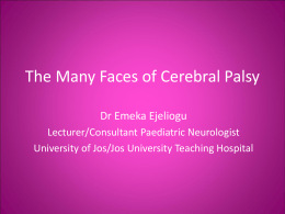 The Many Faces of Cerebral Palsy - Benola