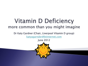 Diet low in Vitamin D