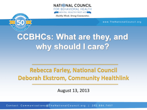 CCBHCs – What are they, and why should I care – Becca Farley