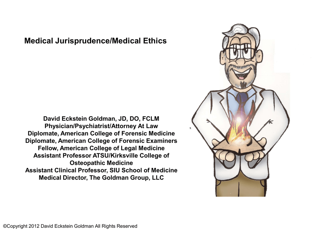 Medical Jurisprudence Medical Ethics David Eckstein Goldman Jd