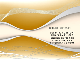 ICD-10-CM Overview - Virginia Society of Medical Assistants