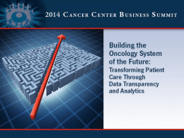 To - Cancer Center Business Summit