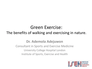 Green exercise - Dr Ade Adejuwon