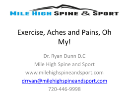 Exercise, Aches and Pains, Oh My!