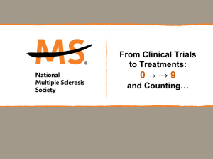 From Clinical Trials to Treatments - National Multiple Sclerosis Society