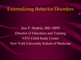 Externalizing Behavior Disorder