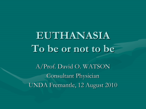 EUTHANASIA To be or not to be