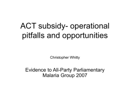 ACT subsidy- operational pitfalls and opportunities Chris