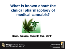 The Clinical Pharmacology of Medical Cannabis