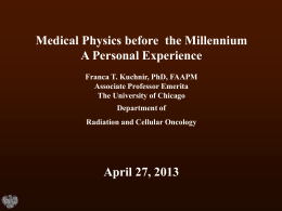 Medical Physics before the Millennium