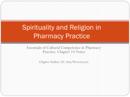 Spirituality in Pharmacy Practice - American Pharmacists Association