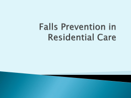 Falls Prevention in Residential Care