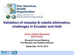 Validation of measles & rubella elimination, challenges in Ecuador