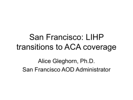 San Francisco: LIHP transitions to ACA coverage