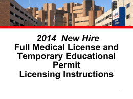 New Hire Full Medical License and Temporary