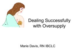 - Marie Davis RN, IBCLC