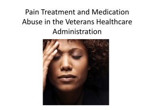 Pain Treatment and Medication Abuse in the Veterans Healthcare