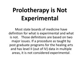 Dextrose Prolotherapy Is Not Experimental Because
