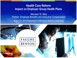 Health Care Reform Employer Responsibilities
