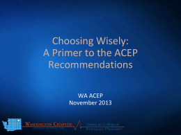 WA-ACEP Choosing Wisely Powerpoint Presentation