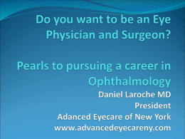 Do you want to be an Eye Physician