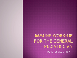 Immune Work-Up for the General Pediatrician