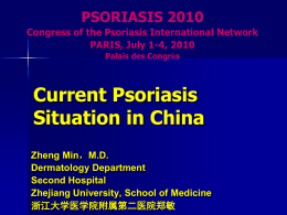 Psoriasis in China - Psoriasis International Network
