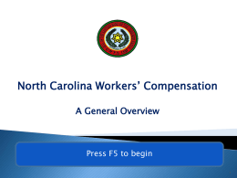 North Carolina Workers` Compensation A General Overview