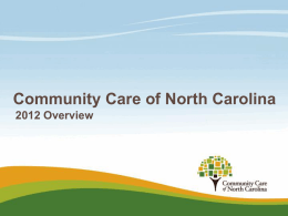 PowerPoint Presentation - Slide 1 - Community Care of North Carolina