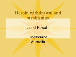 Heroin withdrawal and strabismus