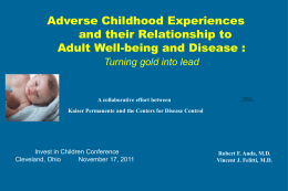 The Impact on Adverse Childhood Experiences