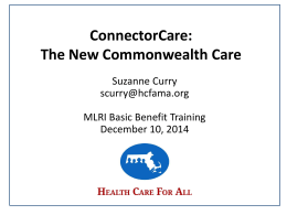 ConnectorCare: The New Commonwealth Care